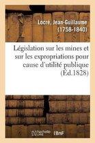 Legislation sur les mines et sur les expropriations pour cause d'utilite publique