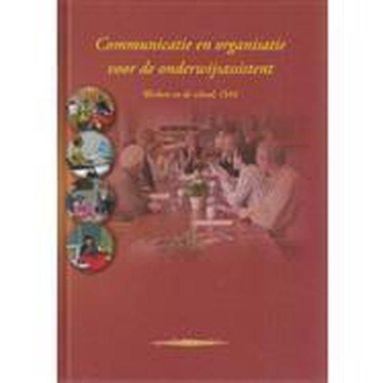 Communicatie en organisatie voor de onderwijsassistent - I. Bal |