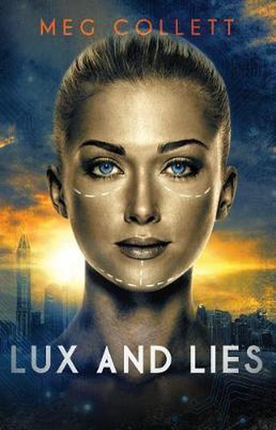 Lux and Lies