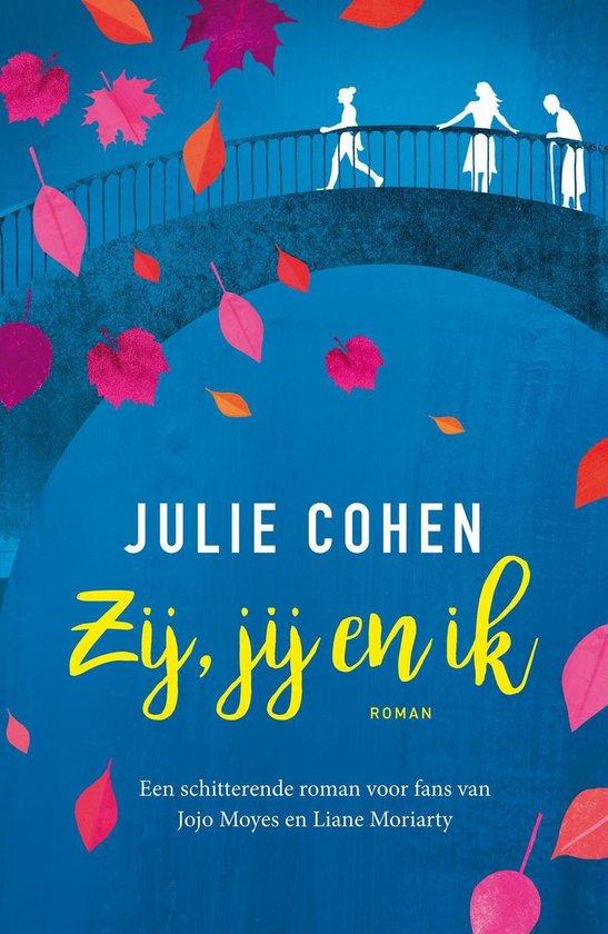 Zij, jij en ik - Julie Cohen |