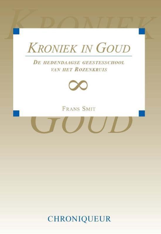 Kroniek in goud - F. Smit |