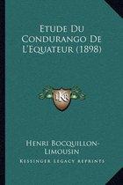 Etude Du Condurango de L'Equateur (1898)