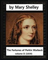 The Fortunes of Perkin Warbeck (1830), Mary W.Shelley Volume II
