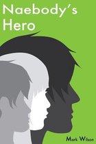 Naebody's Hero