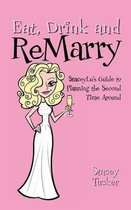Eat, Drink and Remarry