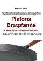 Platons Bratpfanne