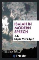 Isaiah in Modern Speech