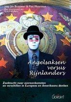 Angelsaksen versus Rijnlanders