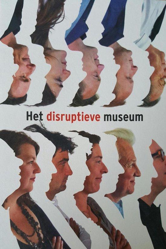 Het disruptieve museum - Arnoud Odding   Fthsonline.com