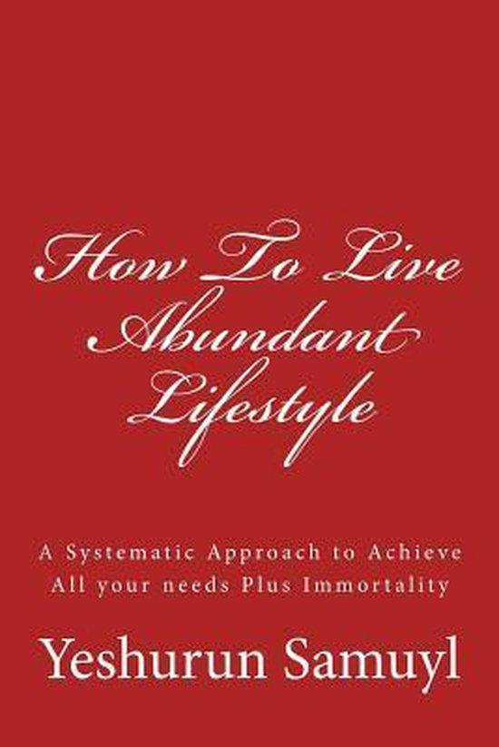 How to Live Abundant Lifestyle