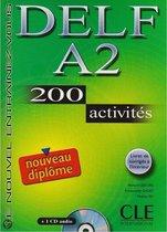 DELF A2 Nouveau diplôme. 200 activités