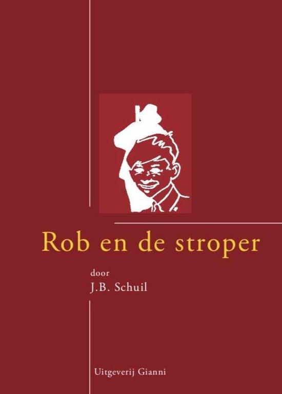 Rob en de stroper van Tjot-Idi - J.B. Schuil |