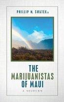 The Marijuanistas of Maui