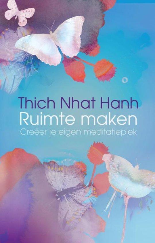 Ruimte maken - Thich Nhat Hanh |