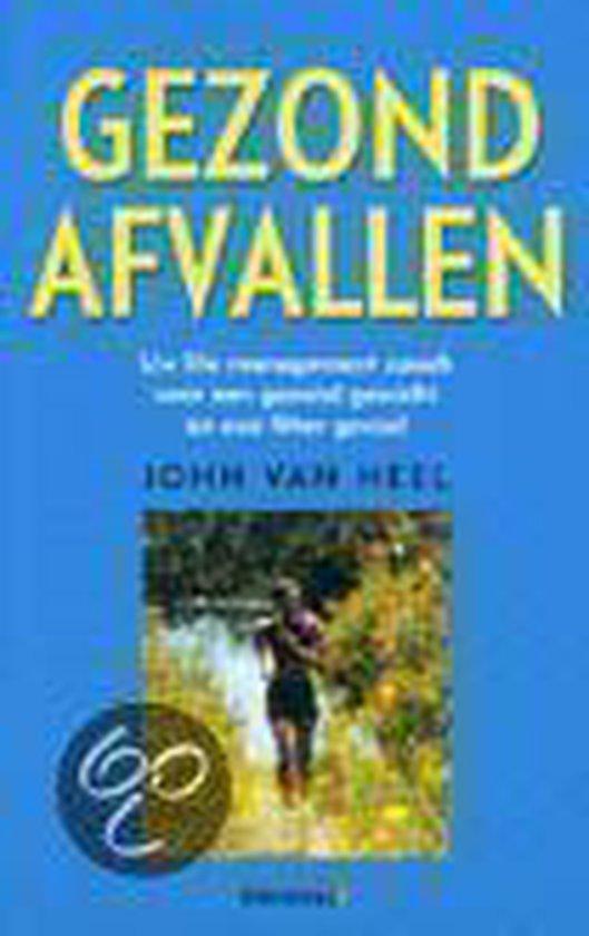 Gezond Afvallen - John van Heel |