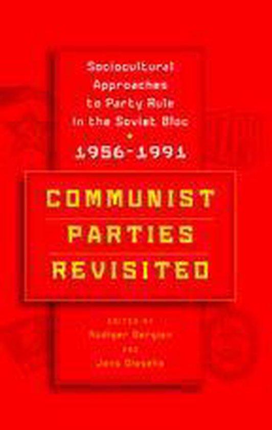 Communist Parties Revisited