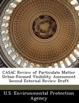 Casac Review of Particulate Matter Urban-Focused Visibility Assessment Second External Review Draft