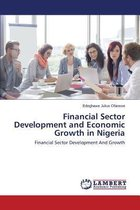 Financial Sector Development and Economic Growth in Nigeria