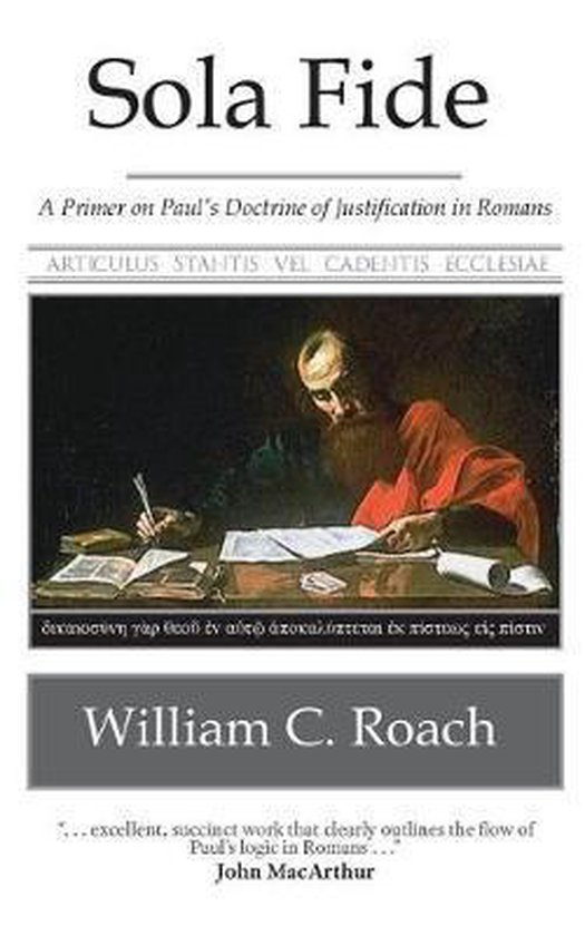 Boek cover Sola Fide van William C Roach (Paperback)