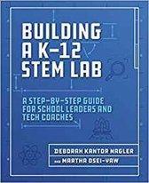 Building a K-12 STEM Lab
