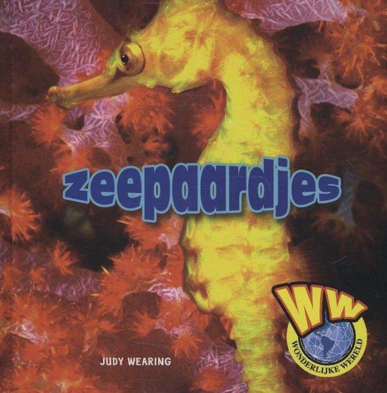 Wonderlijke wereld - Zeepaardjes - Judy Wearing |