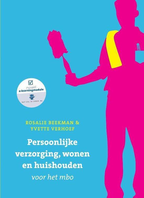 Boek cover Persoonlijke verzorging, wonen en huishuiden voor het mbo, met Datzaljeleren.nl van Rosalie Beekman (Paperback)