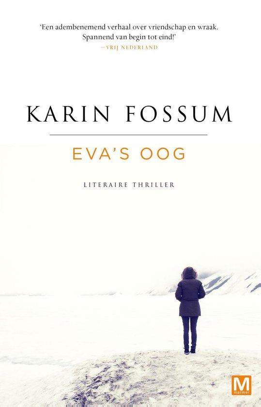 Eva's oog - Karin Fossum pdf epub