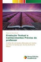 Producao Textual e Conhecimentos Previos do professor
