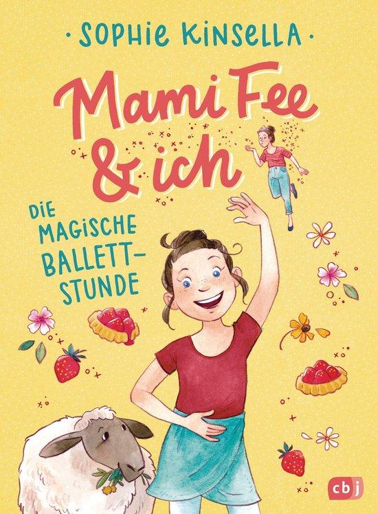Omslag van Mami Fee & ich - Die magische Ballettstunde