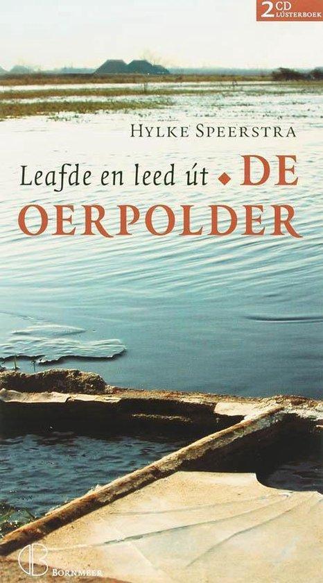 De oerpolder / Friese editie - Hylke Speerstra  