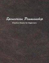 Spencerian Penmanship Practice Sheets for Beginners