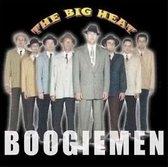 The Big Heat - Boogiemen