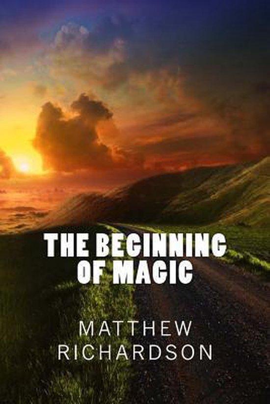 The Beginning of Magic