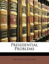 Presidential Problems