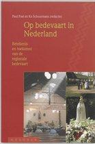Op bedevaart in Nederland