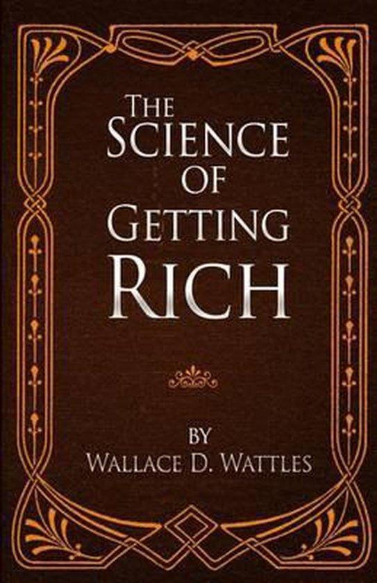 Boek cover The Science of Getting Rich van Wallace D Wattles (Paperback)