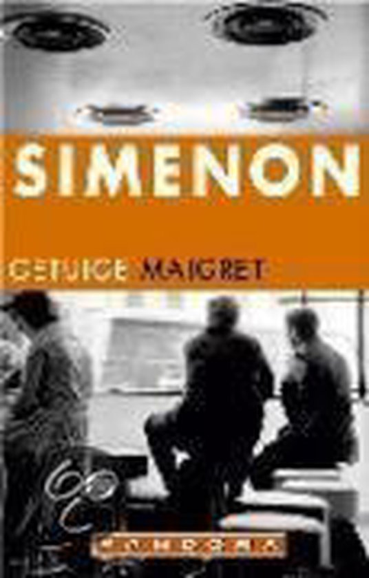 Getuige maigret - Georges Simenon  