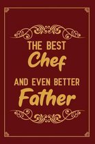 The Best Chef And Even Better Father