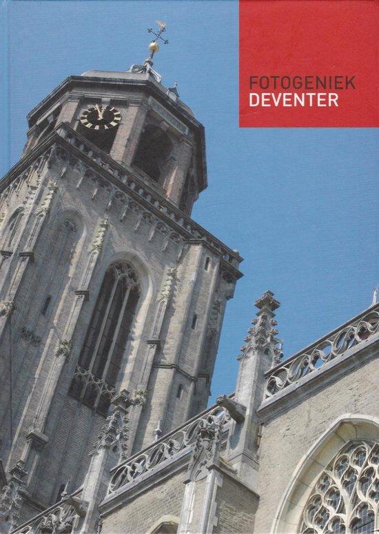 Fotogeniek Deventer - Wilko ten Dam |