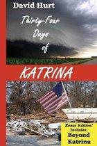 Thirty-Four Days of Katrina