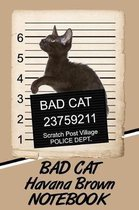 Bad Cat Havana Brown Notebook