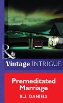 Omslag Premeditated Marriage (Mills & Boon Vintage Intrigue)