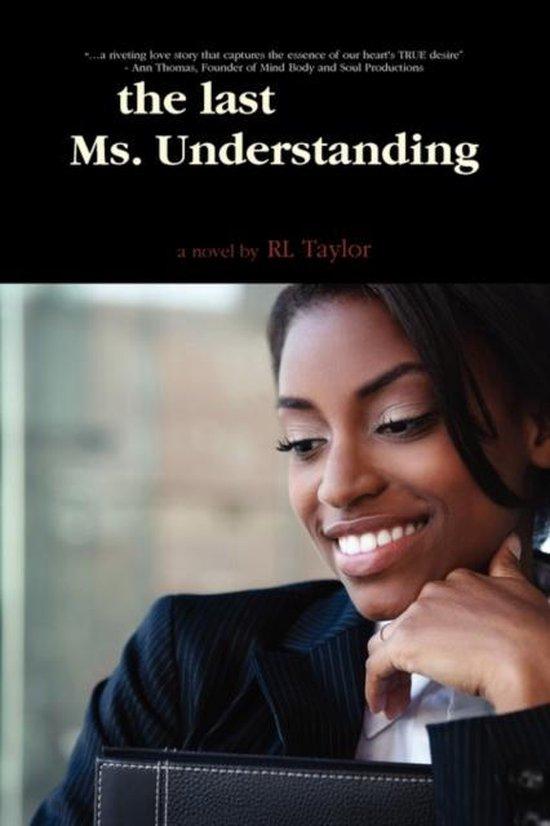 The Last Ms. Understanding