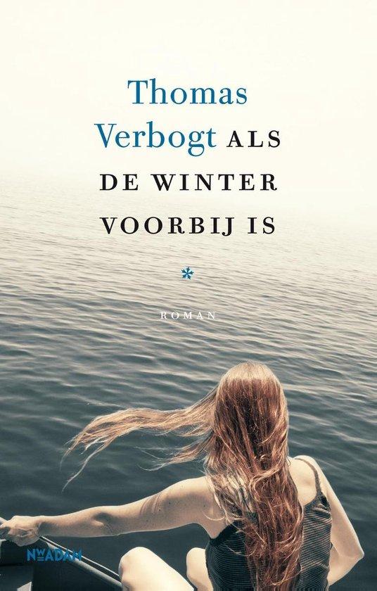 Boek cover Als de winter voorbij is van Thomas Verbogt (Onbekend)
