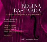 Regina Bastarda: The Virtuoso Viola