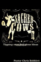 Sacred Cows Volume 1