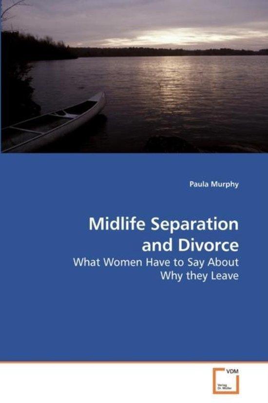Midlife Separation and Divorce