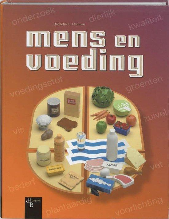 Mens & Voeding - F.H. van der Boom-Binkhorst |