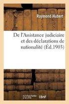 de l'Assistance Judiciaire Et Des Declarations de Nationalite