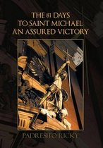 The 81 Days to Saint Michael: an Assured Victory